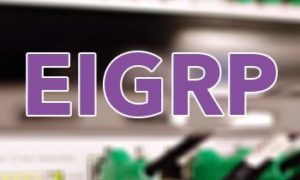 [image] Network Basics: An Introduction to EIGRP