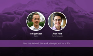 [image] Own the Network: Network Management for MSPs (EMEA) – Webinar (On Demand)