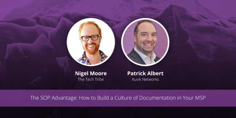 [image] The SOP Advantage: How to Build a Culture of Documentation in Your MSP – Webinar (On Demand)