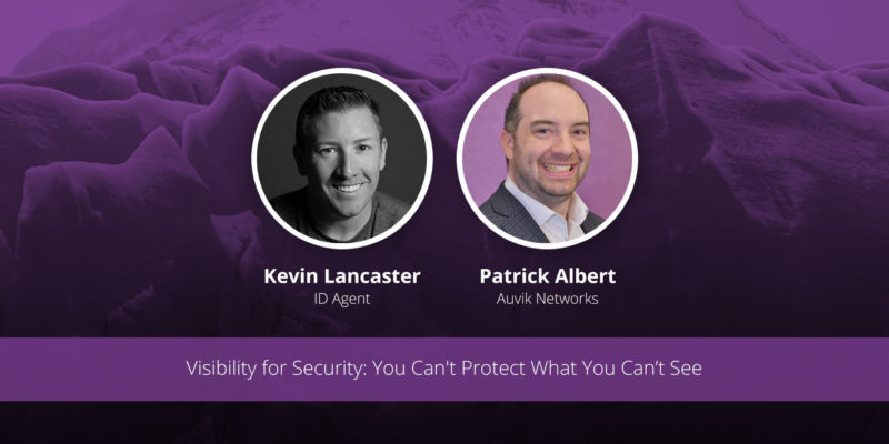 [image] Visibility for Security: You Can't Protect What You Can't See – Webinar (On Demand)