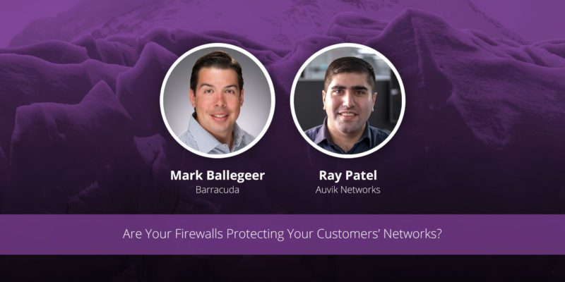 [image] Are Your Firewalls Protecting Your Customers' Networks? – Webinar (On Demand)