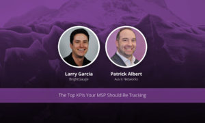 [image] The Top KPIs Your MSP Should Be Tracking – Webinar (On Demand)