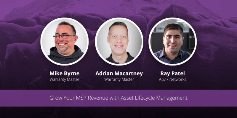 [image] Grow Your MSP Revenue with Asset Lifecycle Management – Webinar (On Demand)