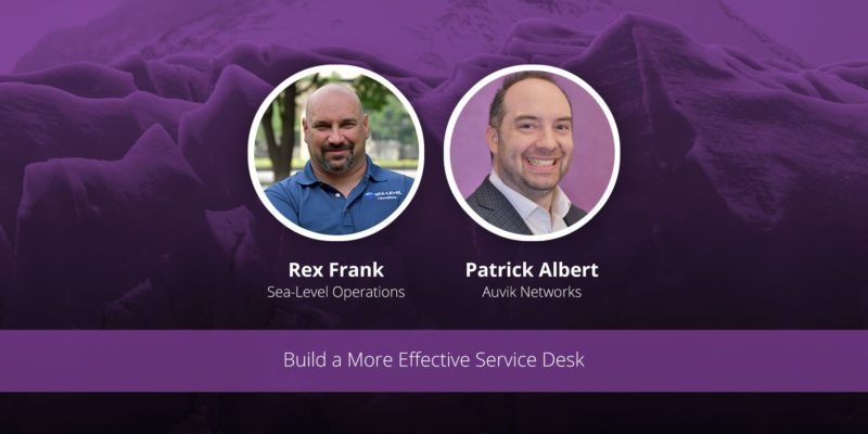 [image] Build a More Effective Service Desk – Webinar (On Demand)