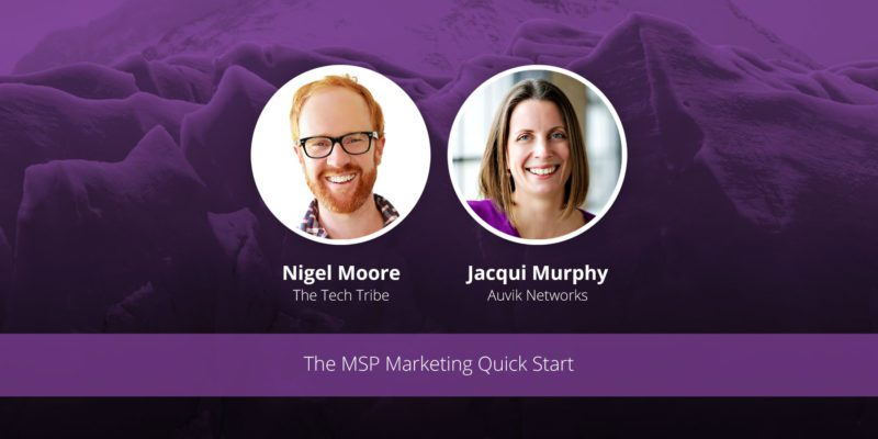 [image] The MSP Marketing Quick Start – Webinar (On Demand)