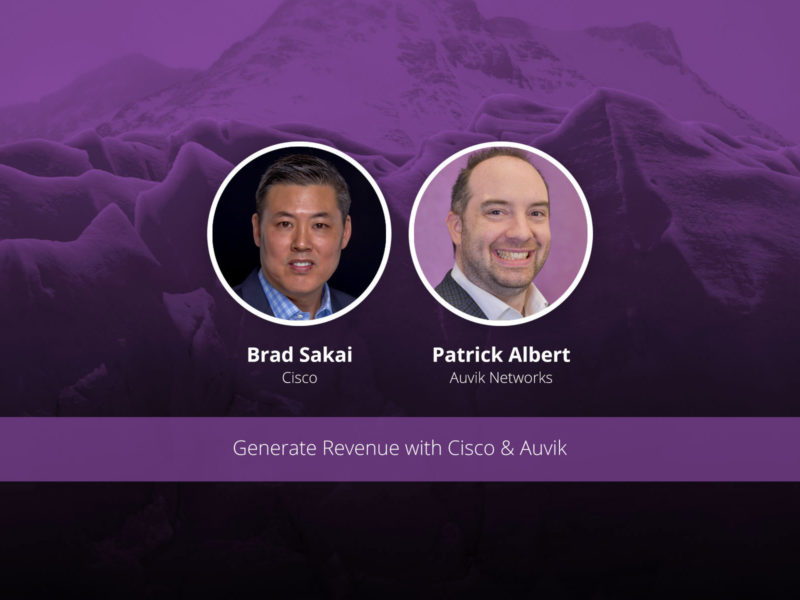 [image] Generate Revenue with Cisco & Auvik – Webinar (On Demand)