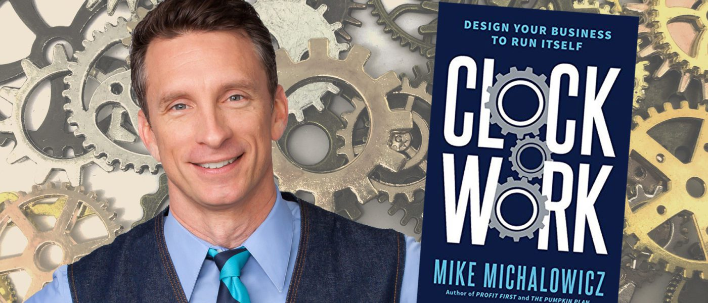 Clockwork book Mike Michalowicz podcast interview